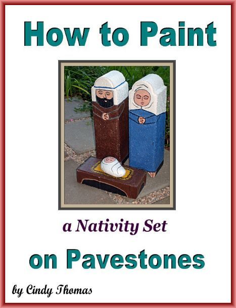 How to Paint a Nativity Set on Pavestones by Cindy Thomas